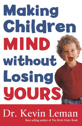9780800731052: Making Children Mind without Losing Yours
