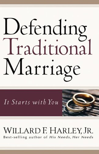 9780800731090: Defending Traditional Marriage: It Starts with You