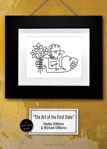 9780800731489: The Art of the First Date: Because Dating's Not a Science-it's an Art