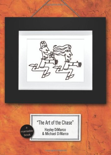 9780800731496: The Art of the Chase: Because Dating's Not a Science–It's an Art (Marriable Series)