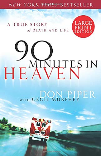 9780800731663: 90 Minutes in Heaven: A True Story of Death and Life