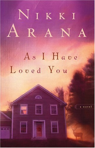 9780800731670: As I Have Loved You: A Novel