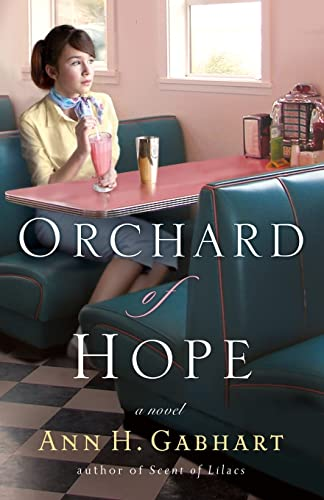 Orchard of Hope (Hollyhill Series, Book 2): Gabhart, Ann H.