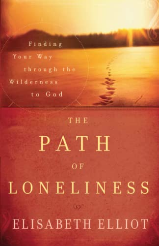 9780800732066: The Path of Loneliness: Finding Your Way Through the Wilderness to God