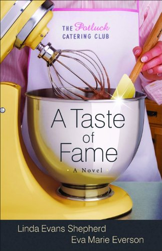 9780800732097: A Taste of Fame: A Novel (The Potluck Catering Club)