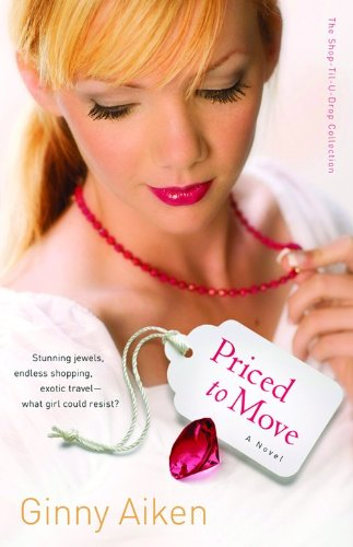 Priced to Move (Shop-Til-U-Drop, Book 1): Ginny Aiken