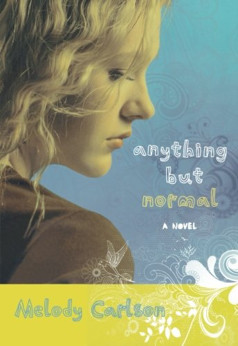 9780800732585: Anything but Normal: A Novel