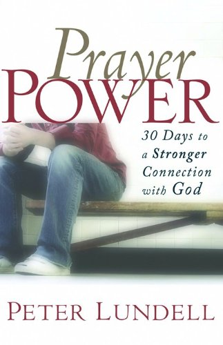 9780800732639: Prayer Power: 30 Days to a Stronger Connection with God