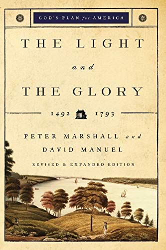 9780800732714: The Light and the Glory: 1492-1793 (God's Plan for America)