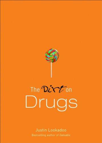 The Dirt on Drugs: Lookadoo, Justin