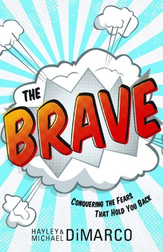 9780800733056: Brave, The: Conquering the Fears That Hold You Back