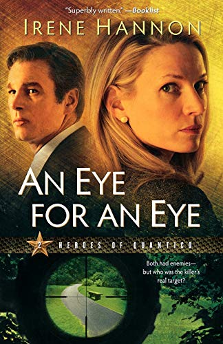 9780800733117: An Eye for an Eye (Heroes of Quantico Series, Book 2) (Volume 2)