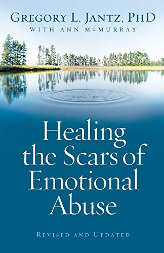 9780800733230: Healing the Scars of Emotional Abuse