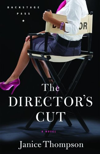 9780800733476: Director's Cut, The: A Novel (Backstage Pass)