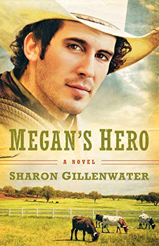 9780800733551: Megan's Hero: A Novel (The Callahans of Texas)