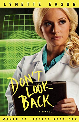 9780800733704: Don't Look Back (Women of Justice Series #2)