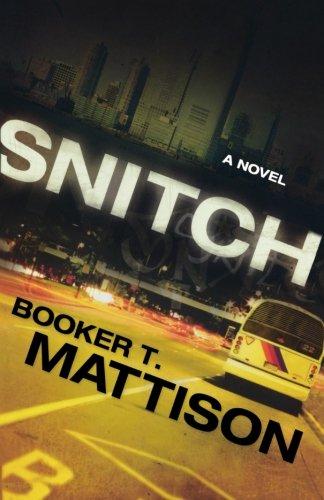9780800733964: Snitch: A Novel