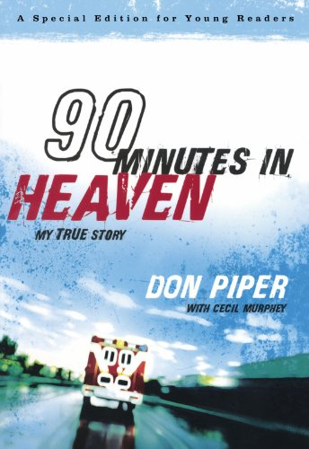 9780800733995: 90 Minutes in Heaven: My True Story (A Special Edition for Young Readers)