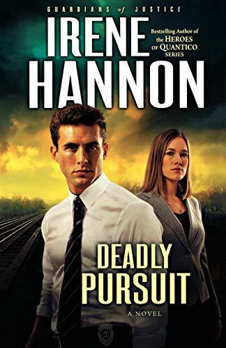9780800734572: Deadly Pursuit: A Novel: Volume 2 (Guardians of Justice)