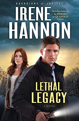 9780800734589: Lethal Legacy: A Novel (Guardians of Justice) (Volume 3)