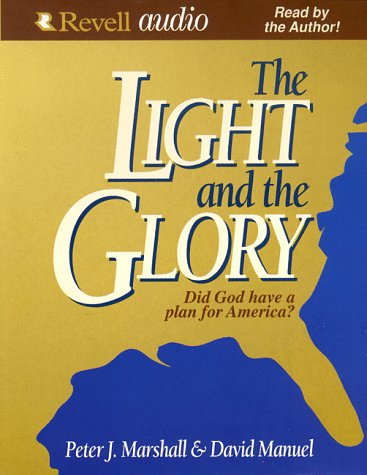 9780800744014: The Light and the Glory