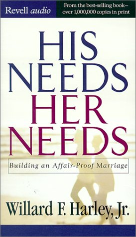 9780800744205: His Needs, Her Needs: Building an Affair-Proof Marriage