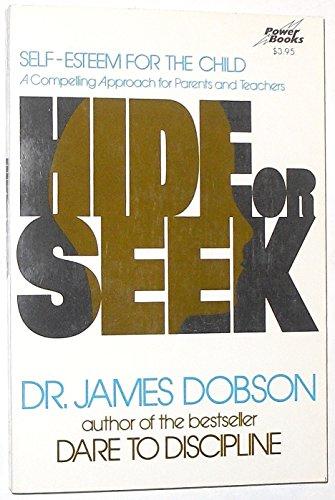 9780800750084: Hide or Seek (How to Build Self-Esteem in Your Child)