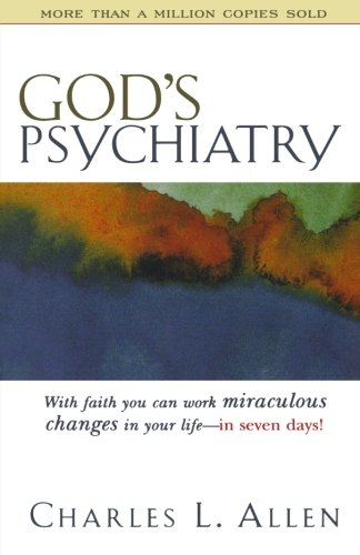 9780800750107: God's Psychiatry: Healing for the Troubled Heart and Spirit