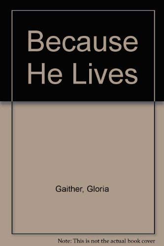 9780800750374: Because He Lives