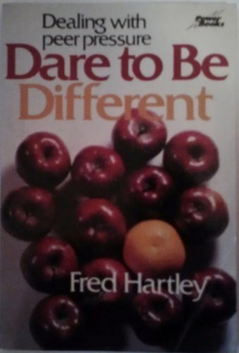 9780800750411: Dare To Be Different: Dealing With Peer Pressure