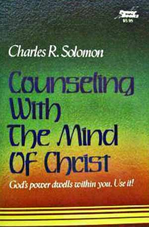 9780800750497: Counseling with the Mind of Christ: The Dynamics of Spirituotherapy