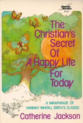 9780800750619: The Christian's Secret of a Happy Life for Today