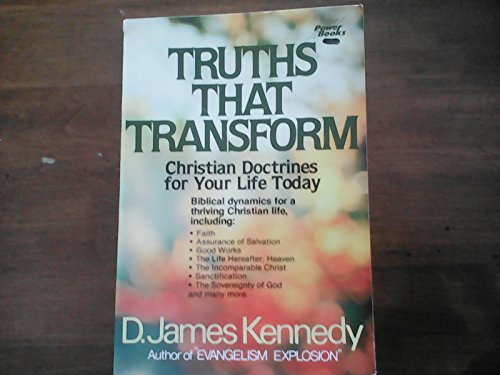 9780800751487: Truths That Transform: Christian Doctrines for Your Life Today