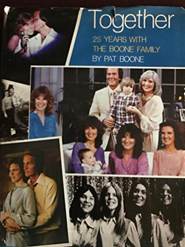 Together: 25 Years with the Boone Family (0800751655) by Boone, Pat