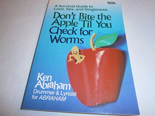 9780800751906: Don't bite the apple 'til you check for worms