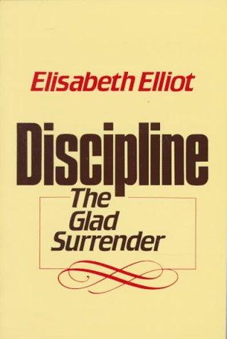 9780800751951: Discipline: The Glad Surrender