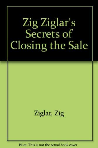 9780800752057: Zig Ziglar's Secrets of Closing the Sale