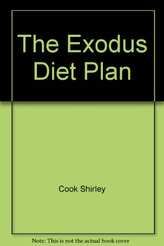 The Exodus diet plan: Cook, Shirley