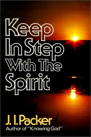 9780800752354: Keep in Step With the Spirit