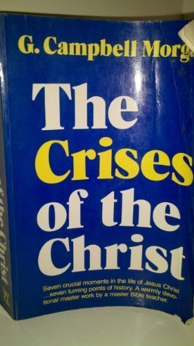 9780800753078: The Crises of the Christ