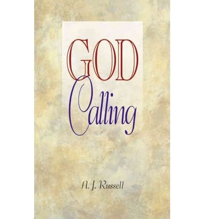 God Calling: Selections for Everyday Reading (Special Giant Print Edition).: A. J. Russell .