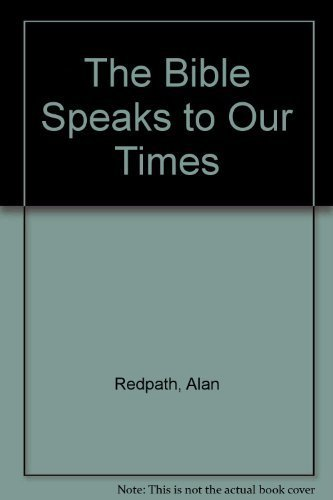 9780800754921: The Bible Speaks to Our Times: The Christians Victory in Christ