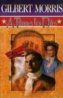A Time to Die {Number Two in the American Odyssey Series}: Morris, Gilbert