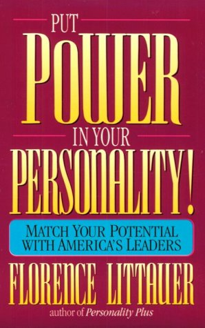 9780800755638: Put Power in Your Personality!: Match Your Potential With America's Leaders