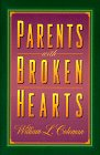 Parents With Broken Hearts (0800756002) by William L. Coleman