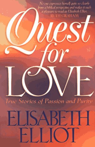 9780800756055: Quest for Love: True Stories of Passion and Purity