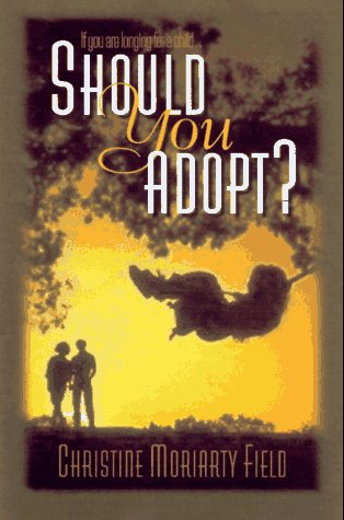 9780800756284: Should You Adopt