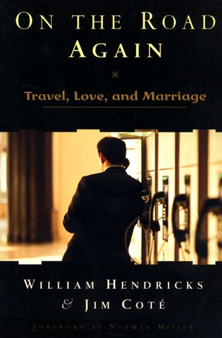 9780800756499: On the Road Again: Travel, Love, and Marriage