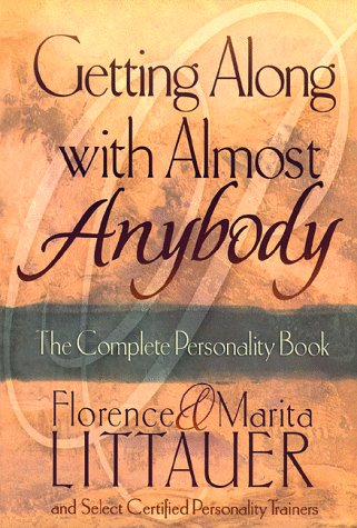 9780800756598: Getting Along with Almost Anybody: The Complete Personality Book
