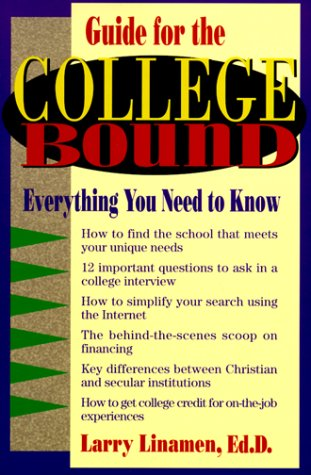 9780800756703: Guide for the College Bound: Everything You Need to Know